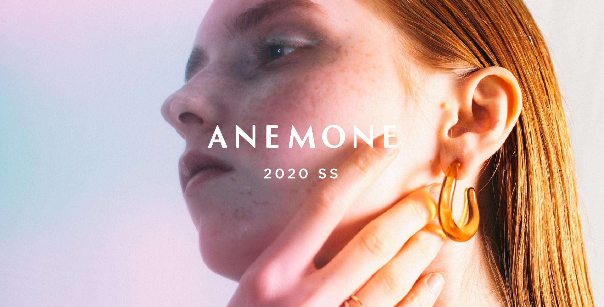 ANEMONE 2020 SS Jun